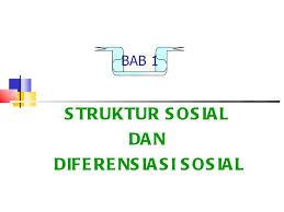 Pengertian Struktur Sosial Menurut Para Ahli Dilihatya